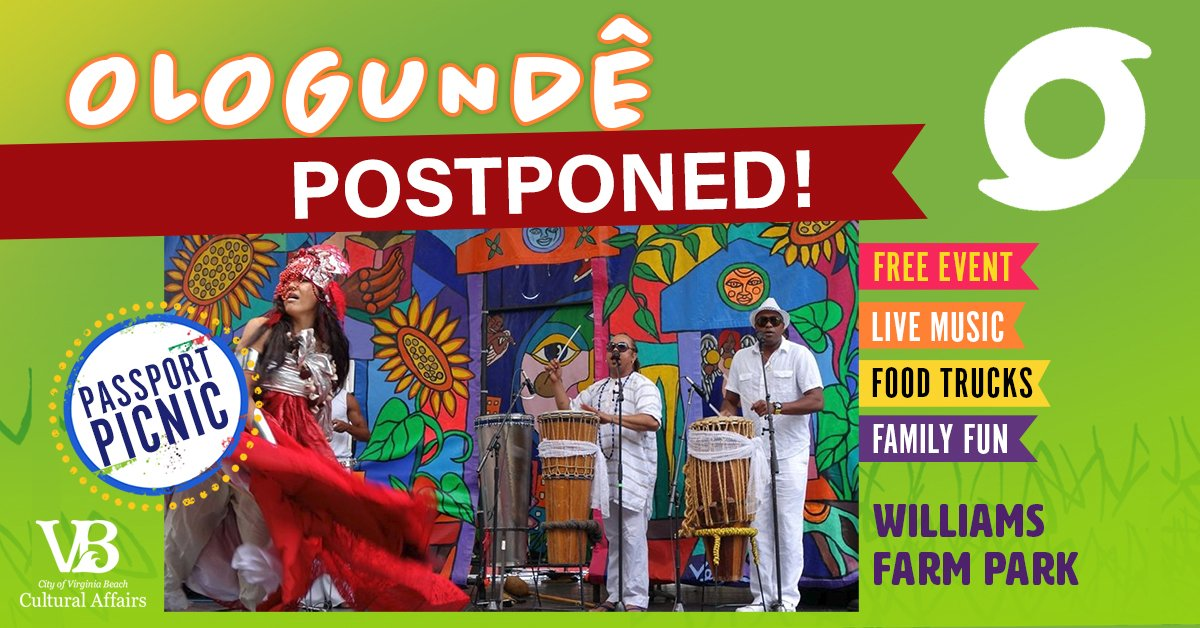 Saturdays VB GIGs Passport Picnic with Ologunde at WIlliams Farm Park has been postponed. Please stay tuned for a new date. @VBParksRec @CityofVaBeach