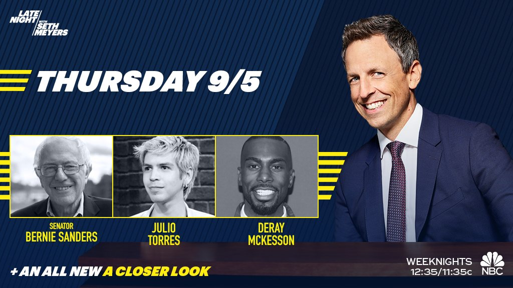 TONIGHT: Seth welcomes @BernieSanders, @juliothesquare and @deray!
