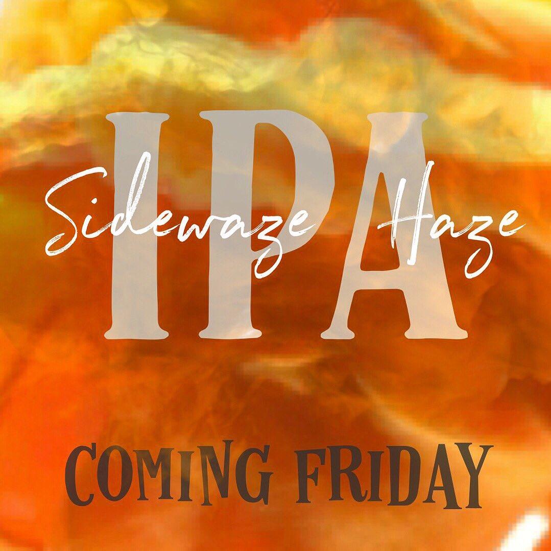 New Beer Release Friday Sidewaze Haze IPA https://t.co/gkHb0xPTQY