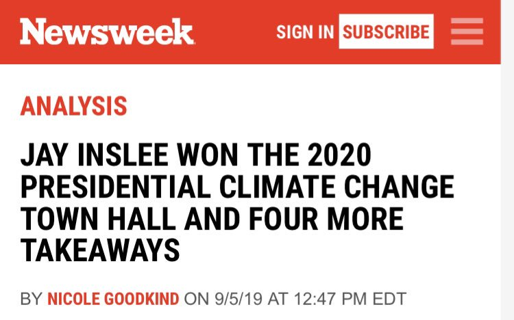 """Takeaway from @Newsweek: """"JAY INSLEE WON THE 2020 PRESIDENTIAL CLIMATE CHANGE TOWN HALL"""" newsweek.com/climate-change…"""