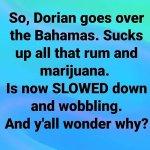 Image for the Tweet beginning: #HurricaneDorian2019 #stoner #stoned #staysafe #420partypeople