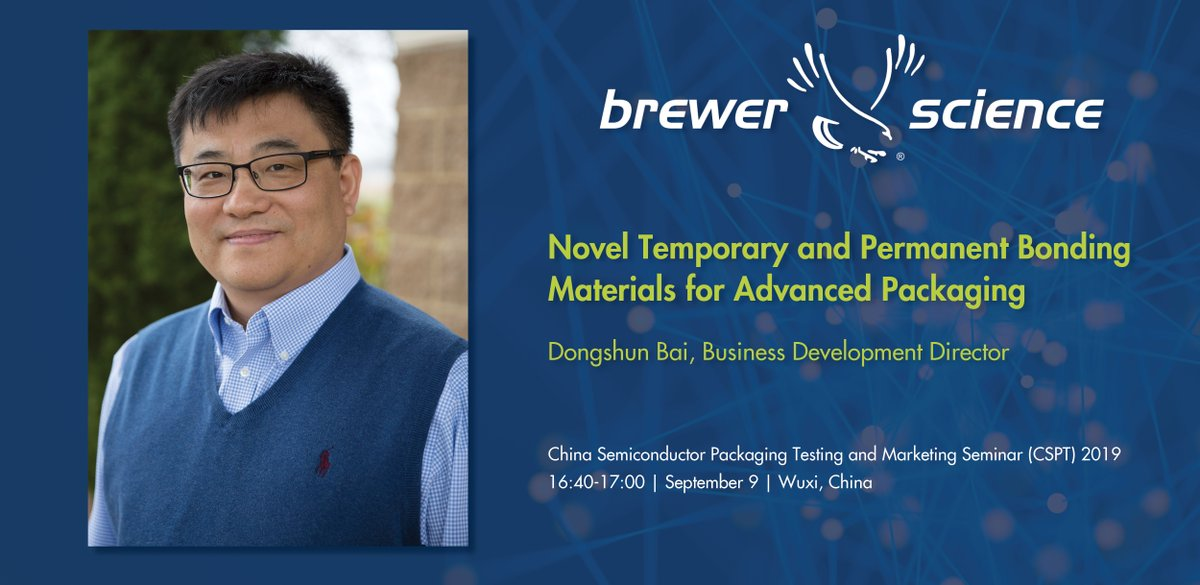 test Twitter Media - Brewer Science's Dongshun Bai will present at the China Semiconductor Packaging Testing and Marketing Seminar on September 9 in Wuxi, China.   You can check out the full extent of our bonding materials here: (https://t.co/oCiK8cXyDz) https://t.co/R3OEXr2rfT