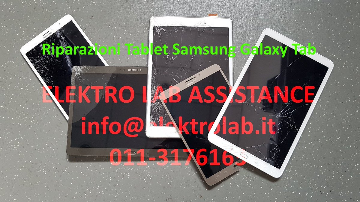 Riparazione Samsung Torino.Elektro Lab Assistance On Twitter Riparazioni Tablet