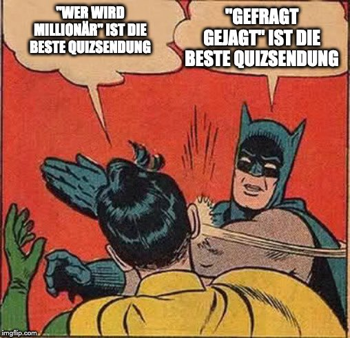 RT @urst_fake: Wo Batman Recht hat, hat Batman eben Recht 👨🏻‍⚖️ 😎 👍🏽  #gefragtgejagt #BatmanDay https://t.co/BwOwjfHeid