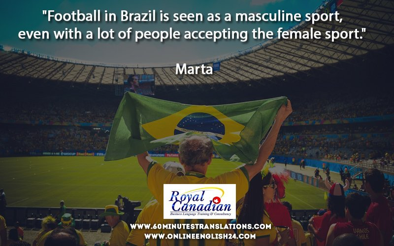 """""""Football in Brazil is seen as a masculine sport, even with a lot of people accepting the female sport."""" Quote by Marta  https://www. 60minutestranslations.com /     https:// onlineenglish24.com /     #translation #xl8 #t9n #l10n #i18n #MT #xl8cpd #1nt #translators  #quotes #motivation  #education #school<br>http://pic.twitter.com/zhugxK6pIw"""