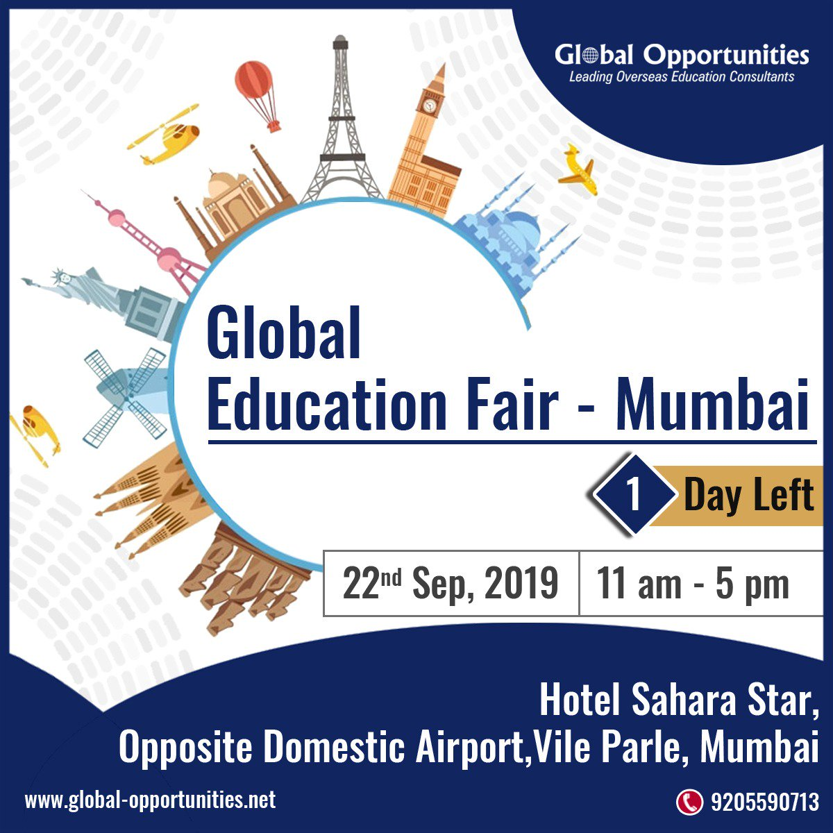 1 DAY LEFT FOR GLOBAL EDUCATION FAIR- MUMBAI Date: 22th September, 2019 Time: 11:00 AM to 5:00 PM Hotel Sahara Star Call 9205590713 Register: https://www.global-opportunities.net/registeronline.aspx…  #educationfair #educationfair2019 #StudyAbroad #OverseasEducationGuidance #AbroadEducation #Opportunitypic.twitter.com/UjqezWkp4s