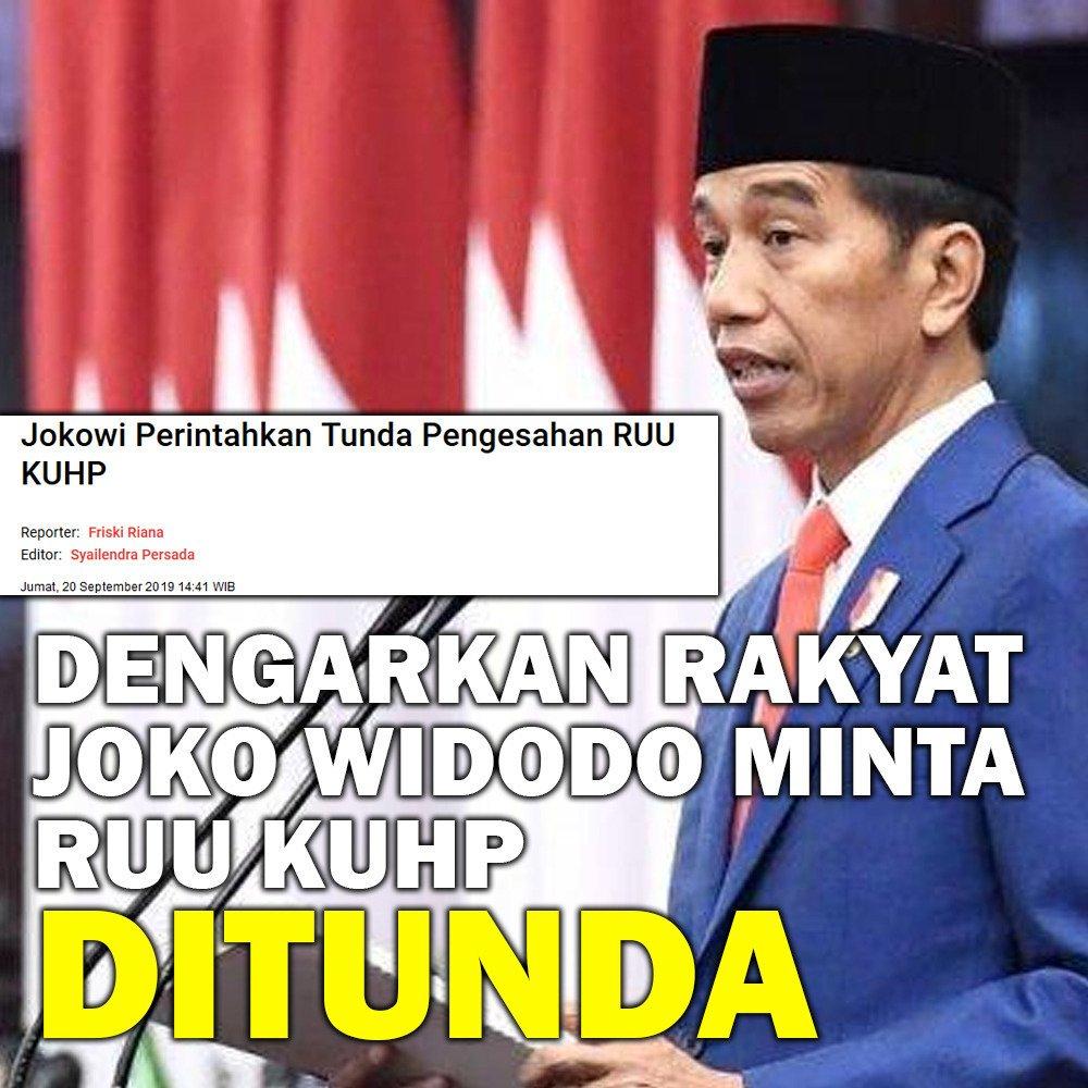Dengarkan rakyat, Presiden Jokowi minta pengesahan #RUUKUHP ditunda. #MenujuIndonesiaMaju https://t.co/djBtP31jOW