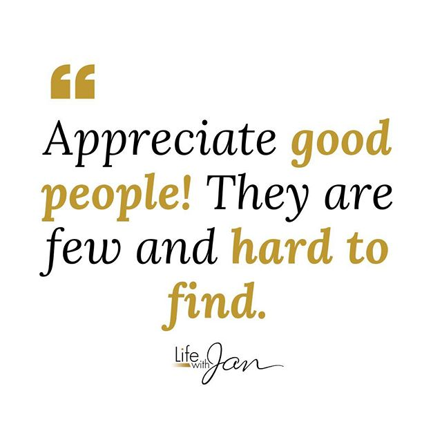 Reposting @lifewithjan: - via @Crowdfire #WisdomWednesday Never take people for granted, especially those that been good to you and others. Good, authentic, people are hard to come by......#GoodPeople #Appreciation #Grateful #Thankful #Inspiration #Motivatin #Authentic