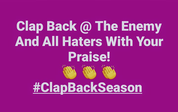 It's Clap Back Season!   Maan, listen, it's already rough out in these here streets, so why put up with SinNanigans?  Ephesians 4:27 says, Neither give place to the devil.   So don't curse (Ephesians 4:29), but yell out foul play and #ClapBack   #ClapBackSeason #SinNanigans<br>http://pic.twitter.com/gjtV5W00MS