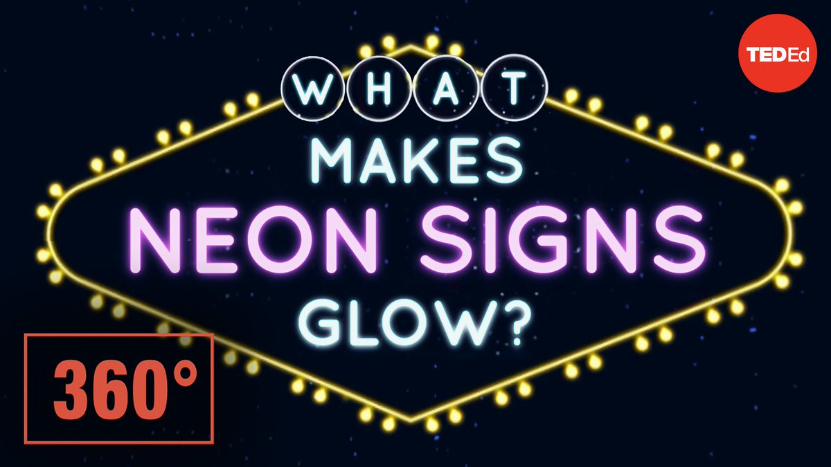 NEW VIDEO: In this 360° animation, explore the vibrant world of neon signs and learn the science of what makes them glow: http://t.ted.com/0pEhTpe