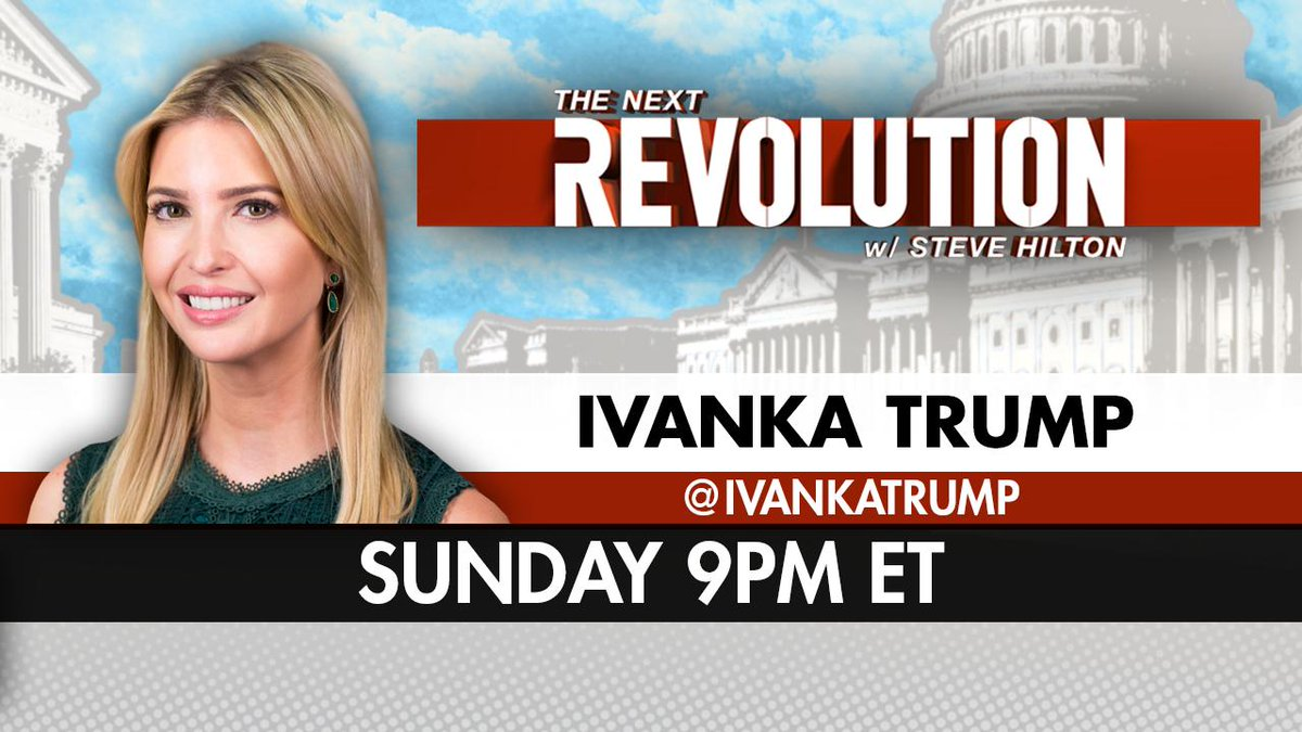 RIGHT NOW! Tune into #NextRevFNC on @FoxNews to see @SteveHiltonx's exclusive conversation with @IvankaTrump!<br>http://pic.twitter.com/lQnQ3dcToq