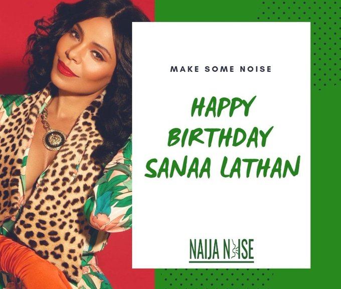 Happy Birthday Hollywood Actress Sanaa Lathan!