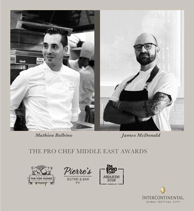 Second round of voting for the PROCHEF ME AWARDS will remain open until 22 September. Vote for  • FRENCH SPECIALITY CHEF Mathieu Balbino Pierre's Bistro & Bar  • SEAFOOD SPECIALITY CHEF James McDonald The Fish House Dubai https://t.co/QNfgYtuH1Z  #PierresDubai #FishHouseDubai https://t.co/XB6QS2W7p3