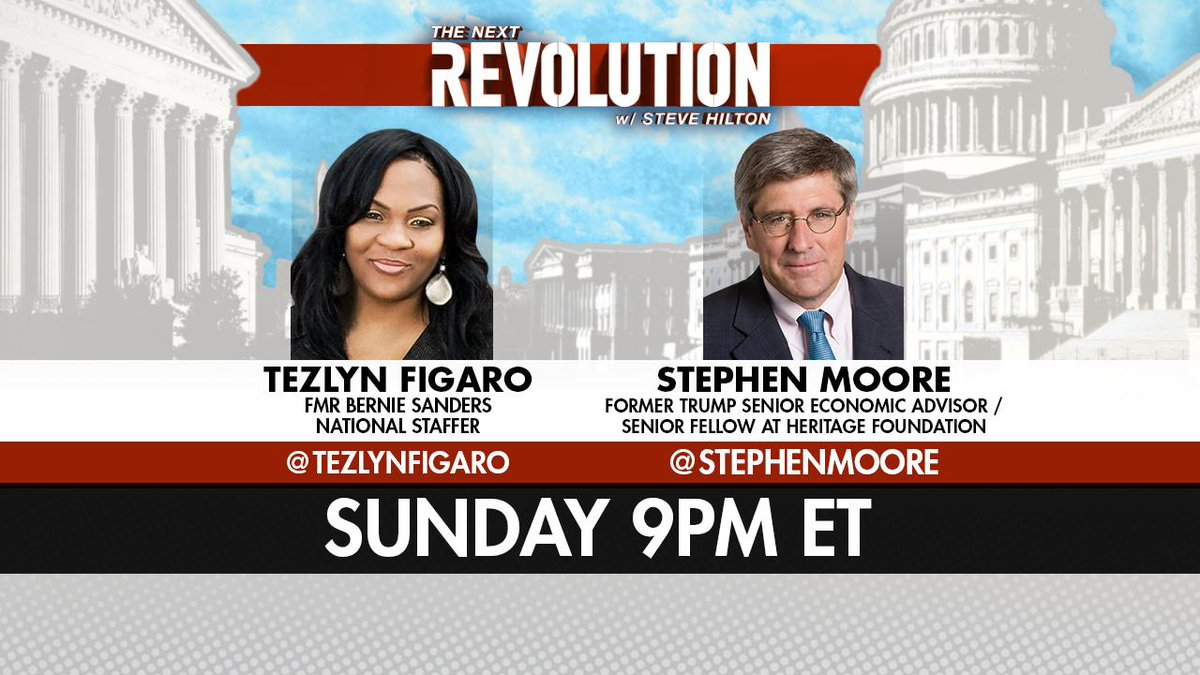 SUNDAY! See @TezlynFigaro and @StephenMoore on #NextRevFNC! Tune in at 9pm ET on @FoxNews!