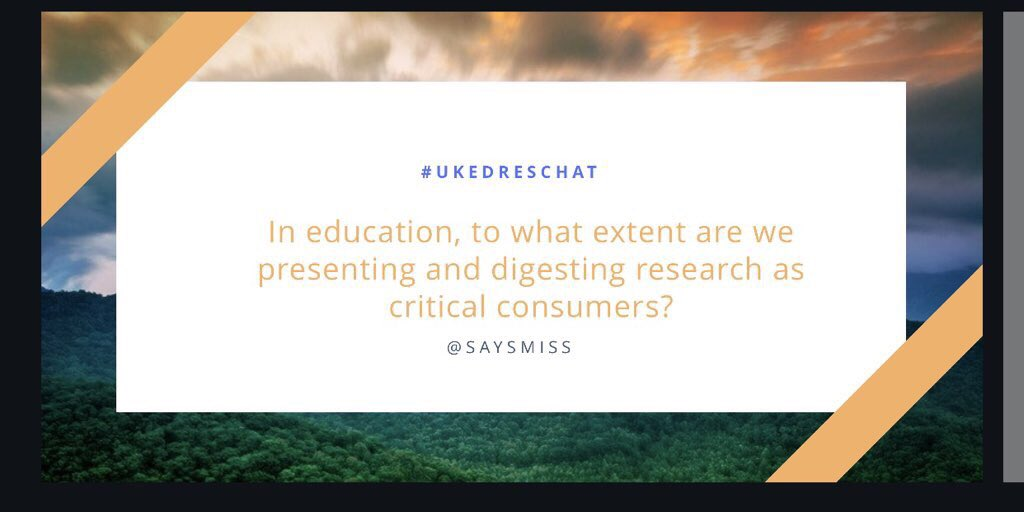 First q for this evening: to what extent are we critical as a profession? #UKEdResChat
