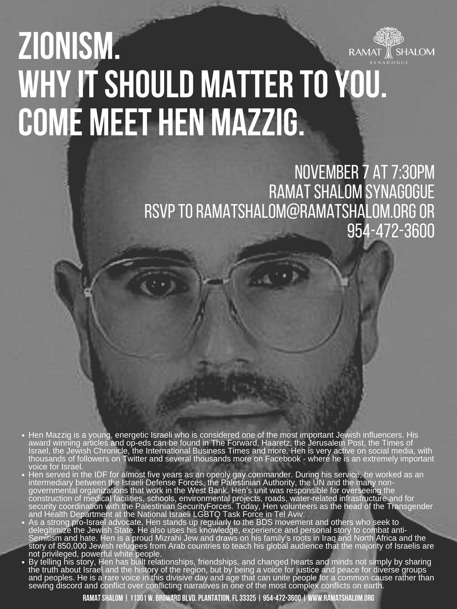 Please plan to join us on 11/7 at 7:30 at Ramat Shalom - 11301 W. Broward Blvd. Plantation, FL 33325 @HenMazzig #fortlauderdale #Israel #Zionism