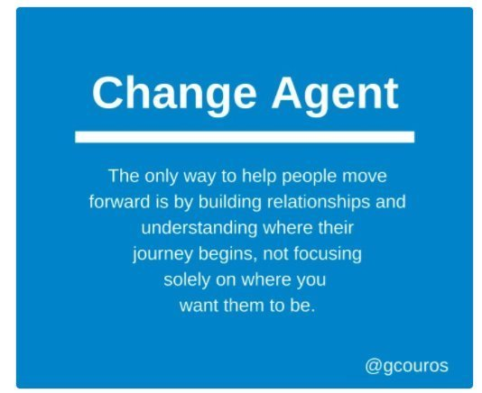 A Reminder for When Others Seem Resistant toChange georgecouros.ca/blog/archives/…