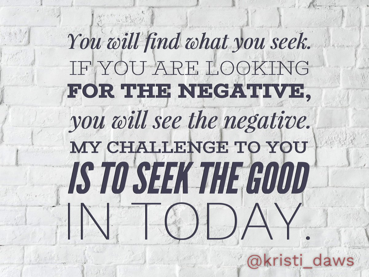Let's end this week on the positive. Seek the good tomorrow. #4OCFpln