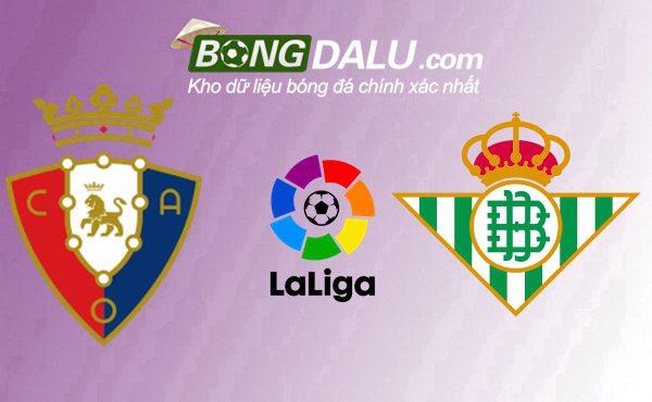 Osasuna VS Real Betis - Nỗ lực của khách Giải VĐQG Tây Ban Nha - Osasuna VS Real Betis Thời gian thi đấu: 21/9/2019 02:00 Thứ bảy (GMT+7) bongdalu.com/News/Nhan-dinh…