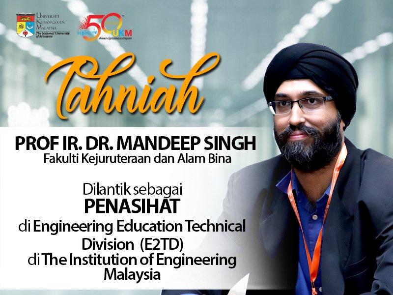 Tahniah YBhg. Prof. Ir. Dr. Mandeep Singh, pensyarah FKAB UKM yang dilantik sebagai Penasihat di Engineering Education Technical Division (E2TD) di The Institution of Engineering Malaysia. #TahniahUKM #UKM #UKMSharing