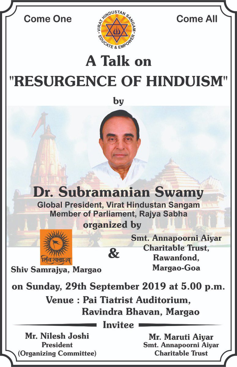 "A Talk on ""RESURGENCE OF HINDUISM"" By Dr @Swamy39 ji in Goa Date-29th September, 5:00 pm Venue- Pai Tiatarist Auditorium, Ravindra Bhawan               Margao Please contact organisers for passes 🙏@jagdishshetty @vhsindia"