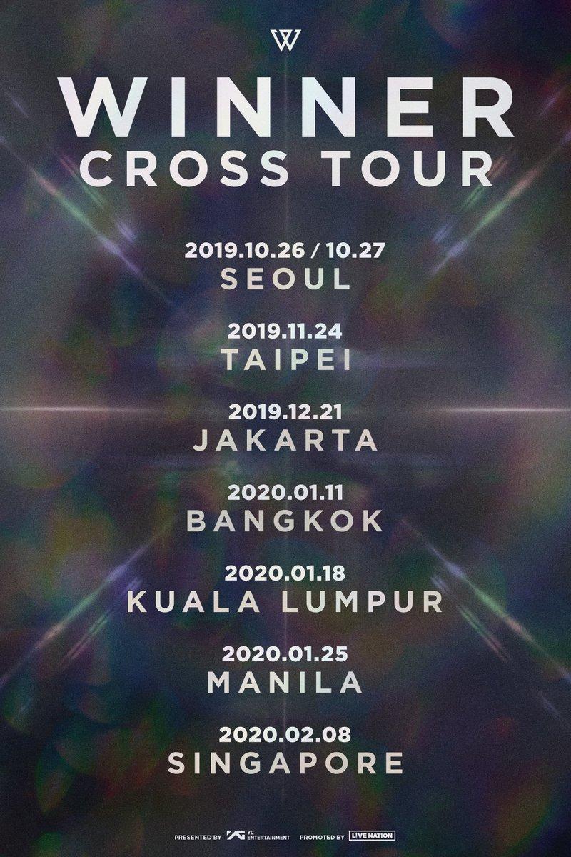 #WINNER CROSS TOUR TAIPEI • JAKARTA • BANGKOK • KUALA LUMPUR • MANILA • SINGAPORE  TOUR INFO @ https://ygfamily.com/event/WINNER/CROSSTOUR…  #위너 #CROSS_TOUR #LIVENATION #YG