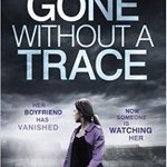 Image for the Tweet beginning: #bookreview Gone Without A Trace