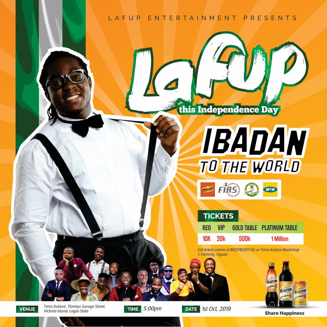 """Lafup announces show, Alibaba, kennyblaq.... on the bill.Lafup has announced details of his new show """"IBADAN TO THE WORLD"""" coming up on Independence day at Terra Kulture, Lagos Island. The comedian/compere is bringing captivating stories of his recent tour of different"""
