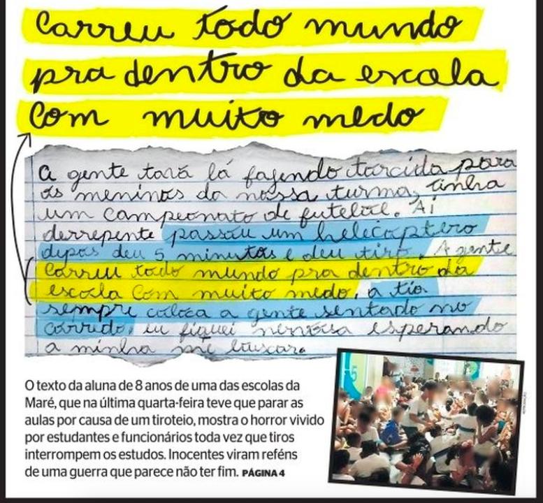 """O @jornalextra destaca na capa desta sexta (20) o terror vivido por alunos de escola na Maré: """"(...) passou um helicóptero e deu muito tiro. Correu todo mundo pra dentro da escola com muito medo. O tio sempre coloca a gente sentado no corredor"""", relata aluna de 8 anos."""