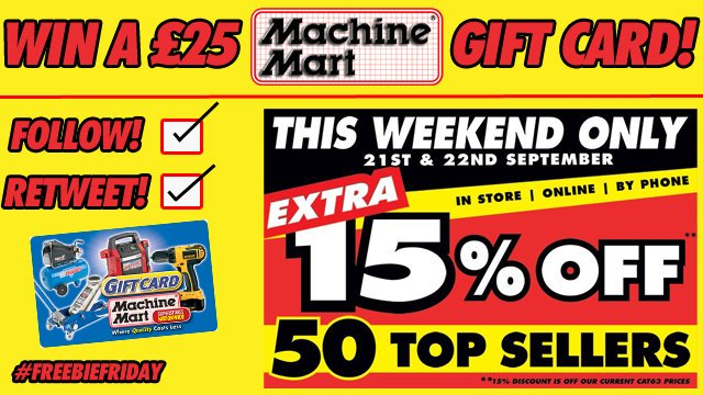 Our first ever 15% OFF weekend starts TOMORROW and to celebrate the occasion, we're giving you the chance to #WIN a £25 Machine Mart gift card!   Simply follow us and RT this post to be in with a chance of winning.   http:// machinemart.co.uk      #FreebieFriday #MachineMart<br>http://pic.twitter.com/Isz90hKQ7Y