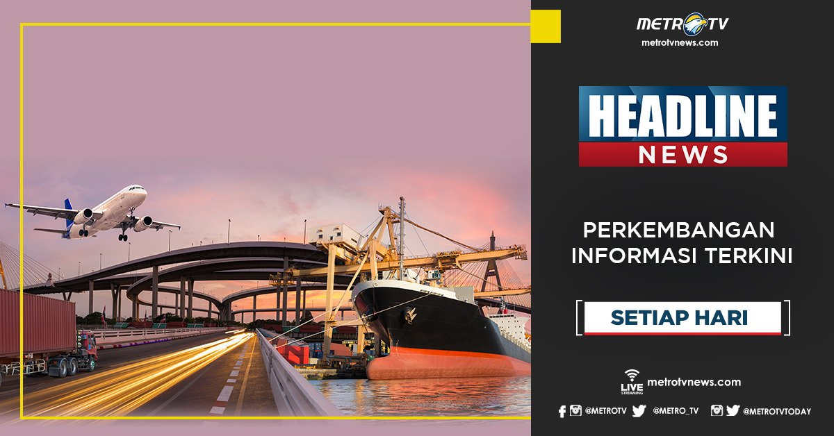 Dapatkan perkembangan informasi terkini dalam #HEADLINENEWS pukul 20.00 WIB di @Metro_TV #KnowledgeToElevate #HeadlineNewsMetroTV http://metrotvnews.com