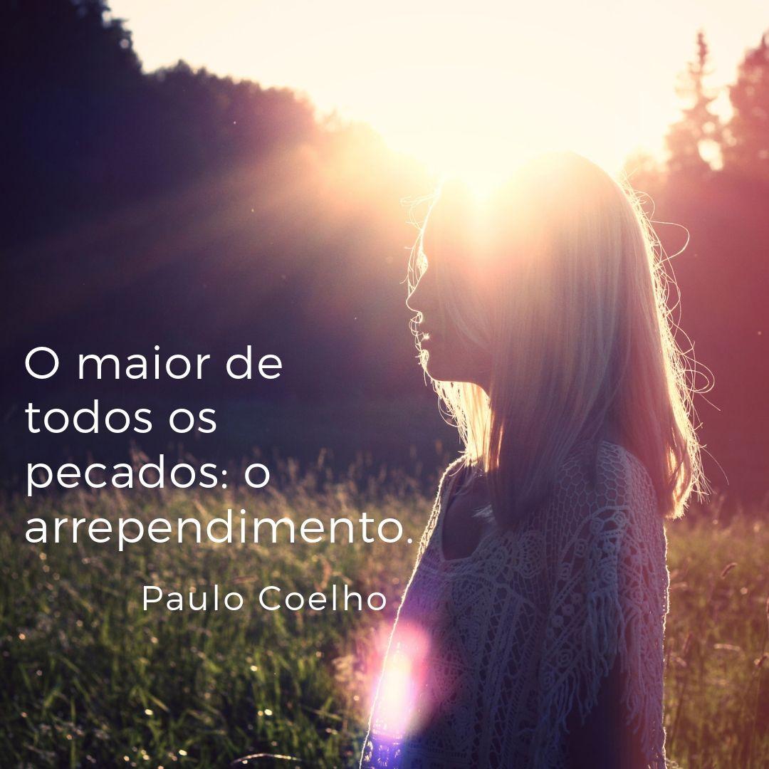 """Pensamento do dia: """"O maior de todos os pecados: o arrependimento."""" Autor - Paulo CoelhoPensa nisso!Um ótimo dia para você!🙏☀http://portaldespertar.com#fabricioreis7 #portaldespertar  #meditação #paz #autoconhecimento #meditaçãoH.A.S. #pensamentododia #paulocoelho"""