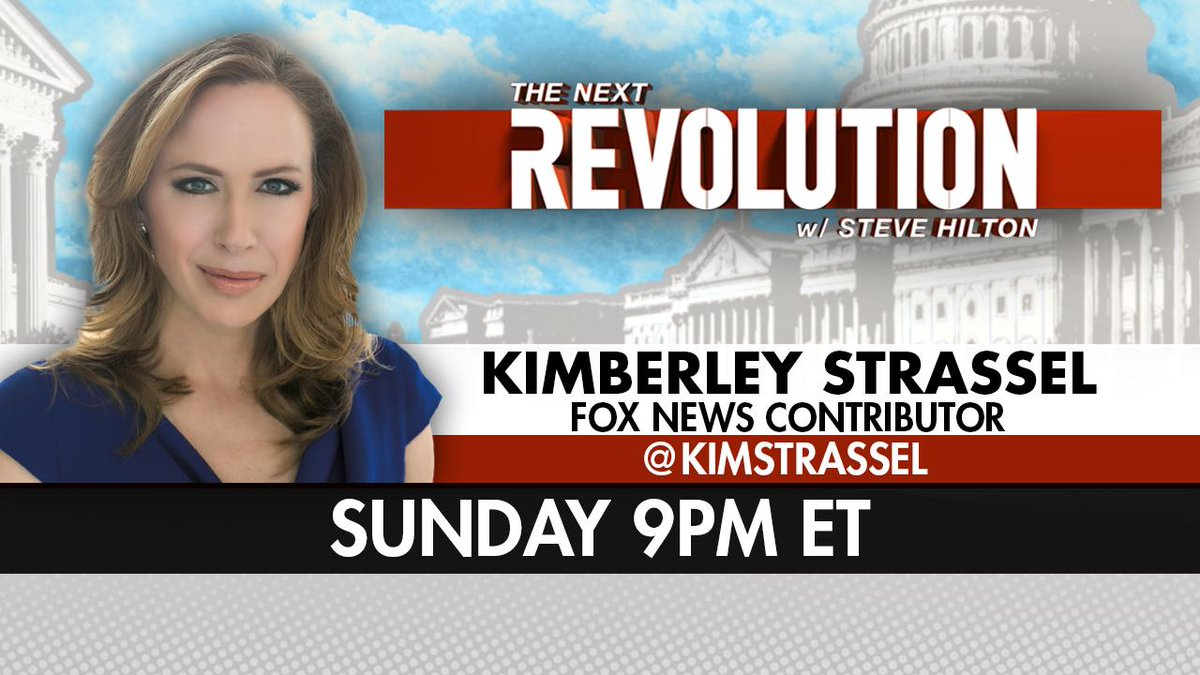 SUNDAY! See @KimStrassel on #NextRevFNC! Tune in at 9pm ET on @FoxNews!