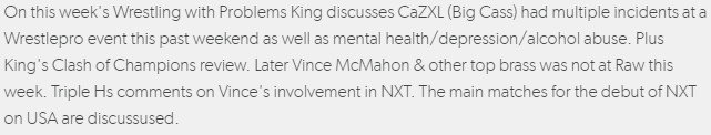 This week's Wrestling with Problems King discusses CaZXL (Big Cass) had multiple incidents at a Wrestlepro event King's Clash of Champions review, & more . https://pst.cr/yBvL3#NWIndiana #WWENXT #Raw #SDLive #ROH #NJPW #MLW #AEW #Podcast #WWE