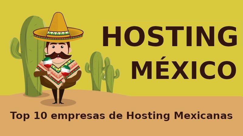 Hosting México: Top 10 Mejores Web Hosting en México rápidos y confiables