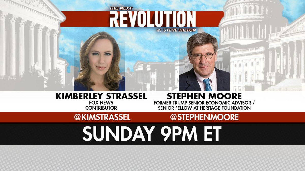 SUNDAY! See @KimStrassel and @StephenMoore on #NextRevFNC! Tune in at 9pm ET on @FoxNews!