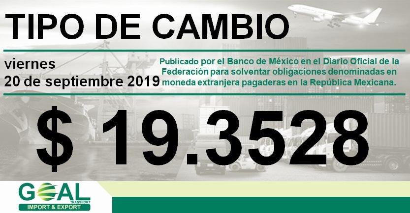 🚛💨 #GOALtransport  🗓 #viernes 20 de #septiembre de 2019  💵$ 19.3528  📌 #TipoDeCambio publicado por el Banco de México en el #DOF para solventar obligaciones denominadas en moneda extranjera pagaderas en la República Mexicana.  #Tijuana #SanDiego #SiempreListos #AlwaysReady