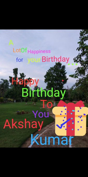 Happy Birthday to you Akshay Kumar ji.