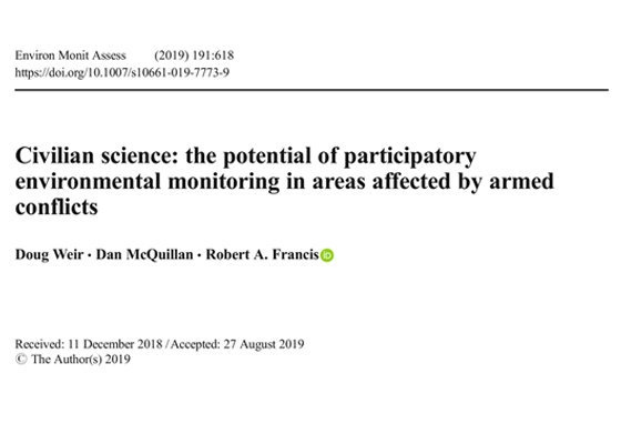 Could #CitizenScience  help protect and empower communities in areas affected by armed conflicts? Our new paper with @danmcquillan  & @RAFurbaneco  explores the potential of participatory community research in documenting #environmental  harm (Open Access)  https://link.springer.com/article/10.1007/s10661-019-7773-9  …