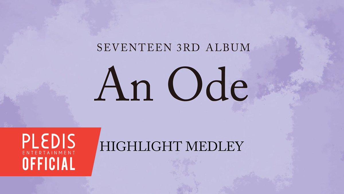 SEVENTEEN 3RD ALBUM An Ode HIGHLIGHT MEDLEY ▶ youtu.be/wq6FoOjcX-Q #SEVENTEEN #세븐틴 #An_Ode #독_Fear #20190916_6PM