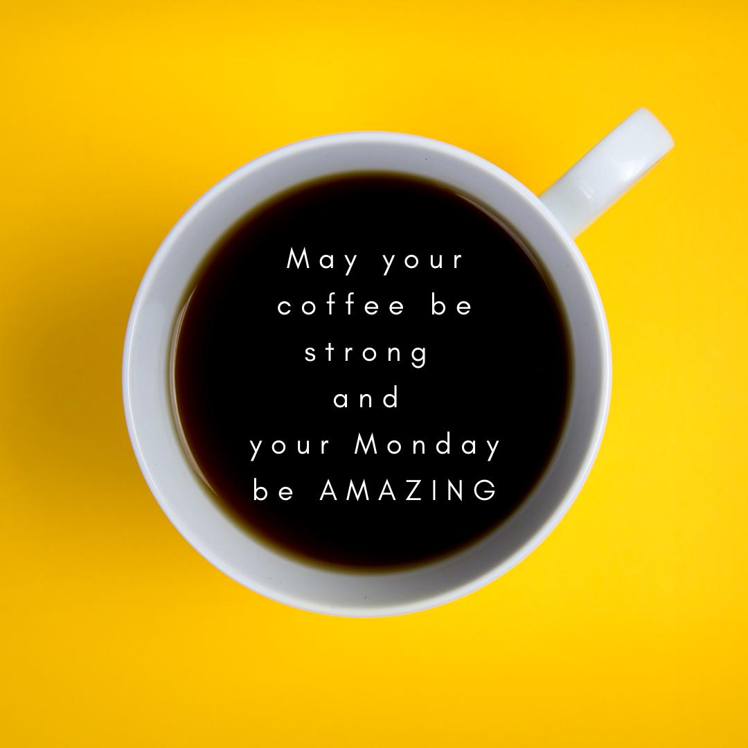 Our Monday wish for you! #HappyMonday #MondayMotivation