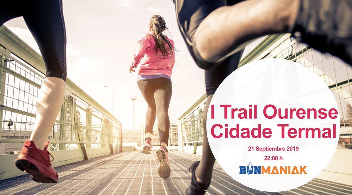 I Trail Nocturno Ourense Cidade Termal. Empezamos a calentar Motores💪🍀