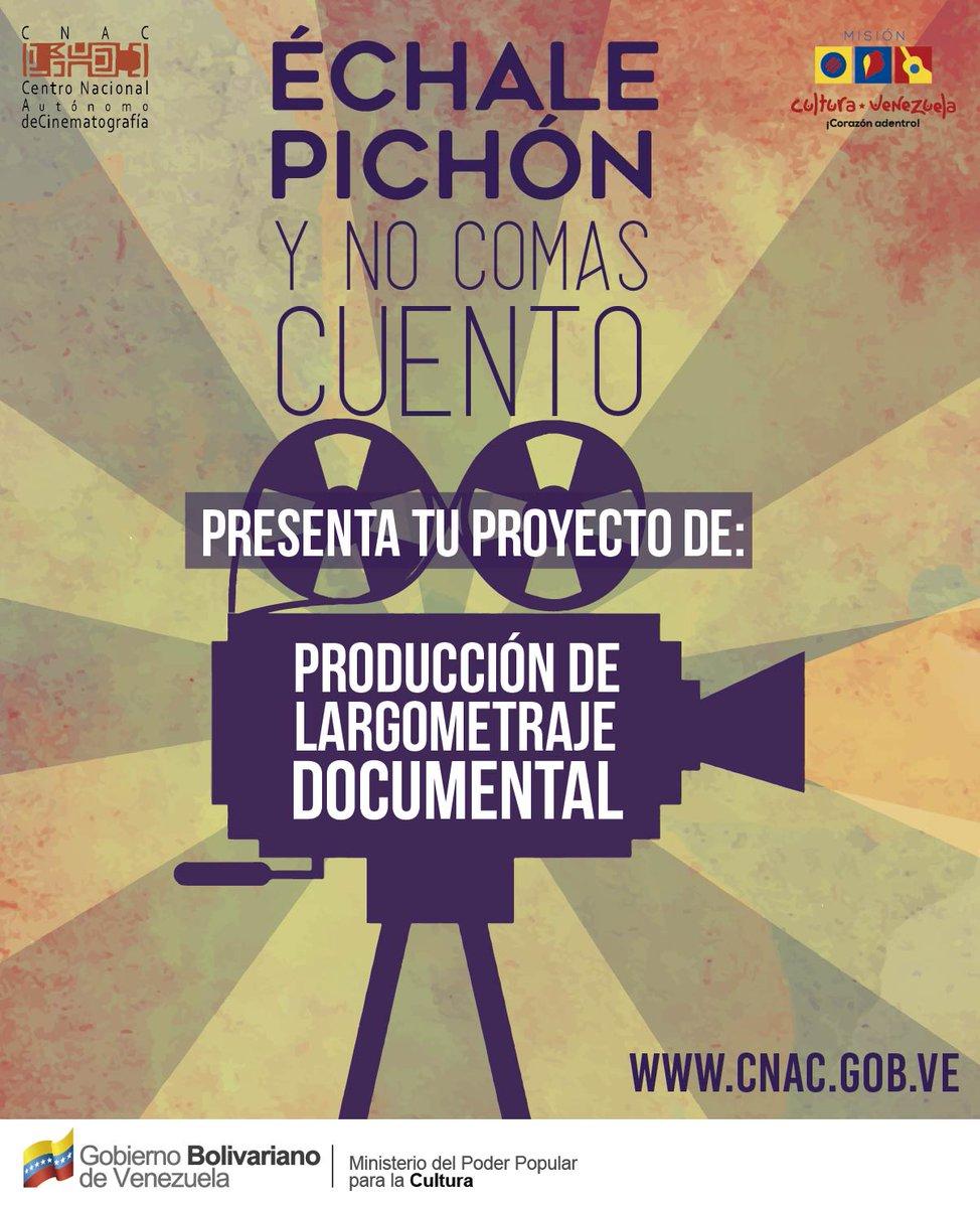 📽📝 ¡Épa chamo! #ÉchalePichónYNoComasCuento presenta tú proyecto de Largometraje #ProducciónDeDocumental. Envía tu propuesta al correo desarrollocinematografico@cnac.gob.ve. #CineNacional ¡Animate y participa!