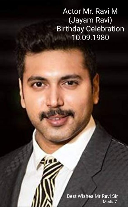 Jayam Ravi Sir...  Happy Birthday wishes..  Wish you all the best..