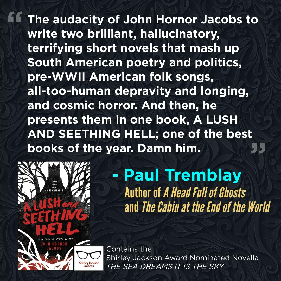 "John Hornor Jacobs on Twitter: ""You've got 5 days until Goodreads giveaway  of A LUSH AND SEETHING HELL is over. 100 hardback copies! All you gotta do  is make clicky on the"