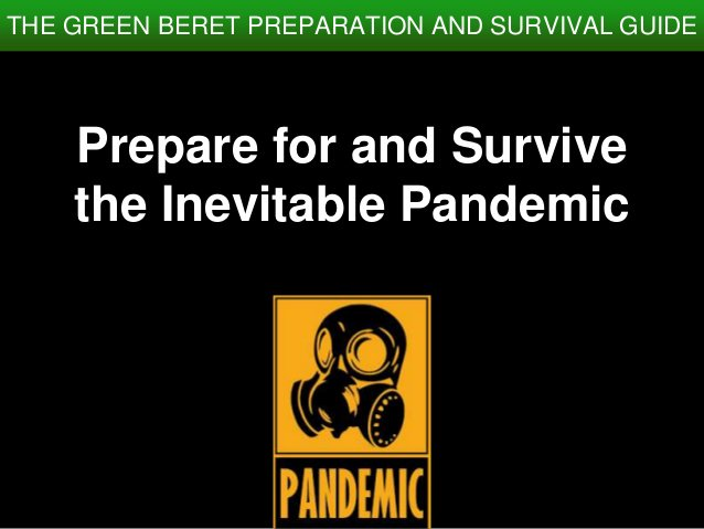How to Prepare for and Survive the Inevitable Pandemic #avianflu #biologicalweapon https://www.slideshare.net/CoolGus/how-to-prepare-for-and-survive-the-inevitable-pandemic… via @SlideShare #pandemic #ClimateChange #medicine #mondaythoughtspic.twitter.com/NYkG9jvUDD