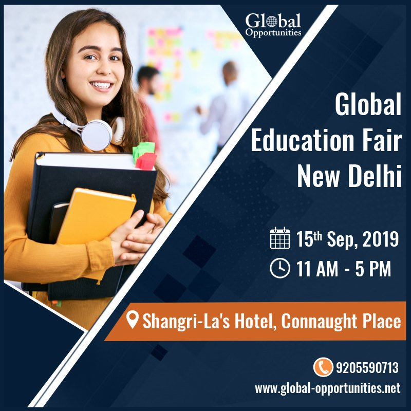 GLOBAL EDUCATION FAIR - NEW DELHI Date: 15th September, 2019 Time: 11:00 AM to 5:00 PM Venue: Shangri-La's - Eros Hotel To schedule an appointment with delegates call 9205590713 For venue details and registration: https://www.global-opportunities.net/education-fair-2019/… #educationfair #educationfair2019 pic.twitter.com/FwMAjqAHtB