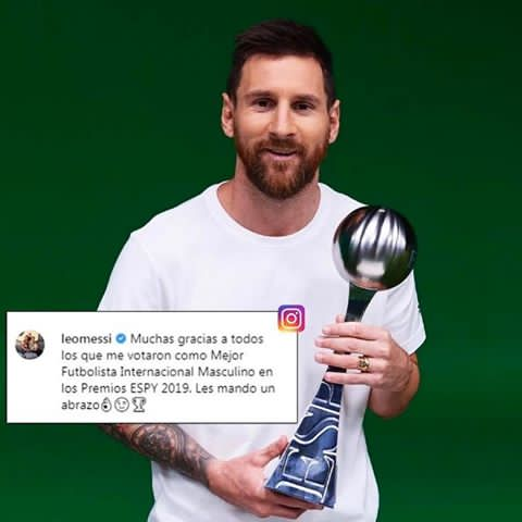 "– Messi has been voted as the best International Footballer of the Year at the #ESPYS 2019'📸| Leo Messi on IG:""Thank you very much to all who voted for me as Best Male International Soccer Player in the 2019 ESPY Awards. I send you a hug👌🏻😉🏆""@iAmkallah @ridhiwankikwete"