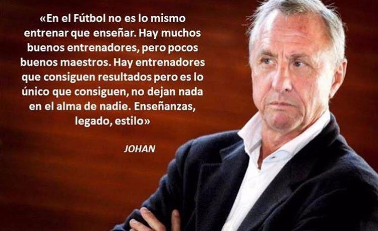 Futbol Por Las Venas On Twitter Frases De Johan Cruyff 4