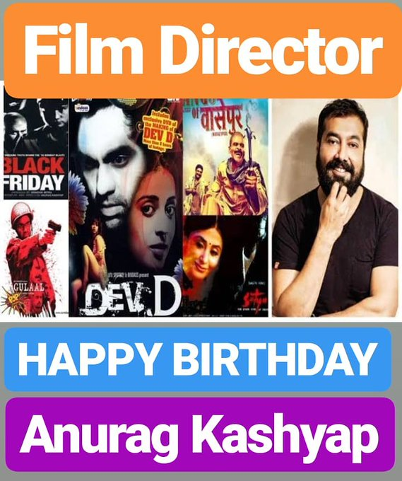 HAPPY BIRTHDAY  Anurag Kashyap FILM DIRECTOR